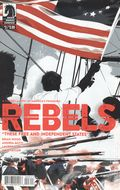 Rebels These Free and Independent States (2017) 3