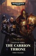 Warhammer 40K The Carrion Throne HC (2017 Black Library) A Vaults of Terra Novel 1-1ST