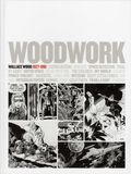 Woodwork Wallace Wood 1927-1981 HC (2012 IDW) 1-REP