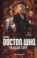 Doctor Who Plague City HC (2017 A BBC Novel) 1-1ST