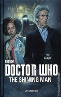 Doctor Who The Shining Man HC (2017 A BBC Novel) 1-1ST