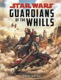 Star Wars Guardians of the Whills HC (2017 Disney/Lucasfilm) A Rogue One YR Novel 1-1ST