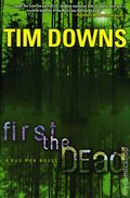 First the Dead HC (2008 Thomas Nelson) A Bug Man Novel 1-REP