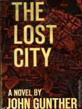 Lost City HC (1964 Harper and Row) by John Gunther 1-1ST
