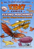 Science Comics Flying Machines HC (2017 First Second Books) How the Wright Brothers Soared 1-1ST