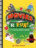 Movies R Fun! HC (2017 Chronicle Books) A Collection of Cinematic Classics for the Pre-(Film) School Cinephile 1-1ST