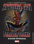 Spider-Man Forever Young HC (2017 A Novel of the Marvel Universe) 1-1ST