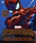 Spider-Man Inside the World of Your Friendly Neighborhood Hero HC (2017 DK) Updated and Expanded Edition 1-1ST