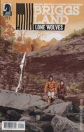 Brigg's Land Lone Wolves (2017 Dark Horse) 1A
