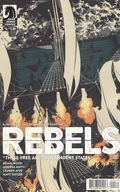 Rebels These Free and Independent States (2017) 4