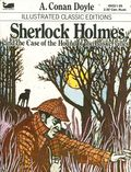 Illustrated Classic Editions: Sherlock Holmes and the Case of the Hound of the Baskervilles PB (1977 Moby Books) 1-1ST