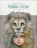 Femina and Fauna: The Art of Camilla d'Errico HC (2017 Dark Horse) 2nd Edition 1-1ST