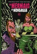 Mermaid of Mongagua HC (2017 Kingpin Books) 1-1ST