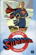 Supergirl The Silver Age TPB (2017 DC) 1-1ST