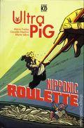 Ultra Pig: Nipponic Roulette HC (2017 Kingpin Books) 1-1ST