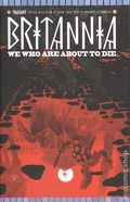 Britannia We Who Are About to Die (2017 Valiant) 4C