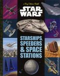 Star Wars Starships, Speeders, and Space Stations HC (2017 RH) A Big Golden Book 1-1ST