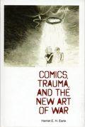 Comics, Trauma, and the New Art of War HC (2017 UPM) 1-1ST