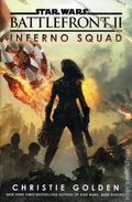 Star Wars Battlefront II Inferno Squad HC (2017 A Del Rey Novel) 1-1ST