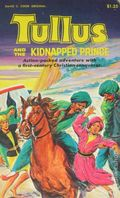 Tullus and the Kidnapped Prince TPB (1975 David C. Cook) 1-1ST