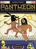 Pantheon GN (2017 Nobrow Press) The True Story of the Egyptian Deities 1-1ST