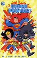 Super Powers TPB (2017 DC) By Art Baltazar and Franco 1-1ST