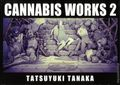 Cannabis Works HC (2004-2017 Tohan) Japanese Text 2-1ST