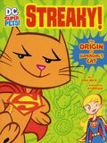 DC Super Pets Streaky! The Origin of Supergirl's Cat SC (2017 Capstone) 1-1ST