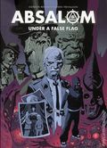 Absalom Under a False Flag TPB (2017 Rebellion) 1-1ST