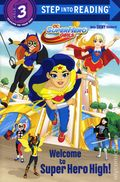 DC Super Hero Girls: Welcome to Super Hero High SC (2017 Random House) Step into Reading 1-1ST