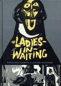 Ladies in Waiting HC (2017 Fantagraphics) 1-1ST