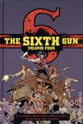 Sixth Gun HC (2013 Oni Press) Deluxe Edition 4-1ST