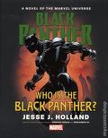 Black Panther Who is the Black Panther? HC (2017 Marvel) A Novel of the Marvel Universe 1-1ST