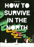How to Survive in the North GN (2017 Nobrow) 1-1ST