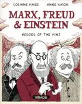 Marx, Freud, and Einstein: Heroes of the Mind GN (2017 Nobrow Press) 1-1ST