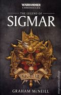 Warhammer Chronicles The Legend of Sigmar SC (2017 A Black Library Novel) 1-1ST
