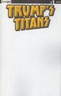 Trump's Titans (2017 Keenspot) 1B