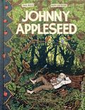 Johnny Appleseed HC (2017 Fantagraphics) 1-1ST