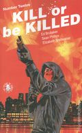 Kill or Be Killed (2016 Image) 12