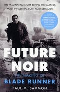 Future Noir The Making of Blade Runner SC (2017 Dey Street Books) Revised/Updated Edition 1-1ST