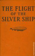 Flight of the Silver Ship HC (1930 Saafield Publishing) 1-1ST