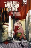 Last Days of American Crime TPB (2017 Image) 2nd Edition 1-1ST