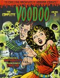Complete Voodoo: The Chilling Archives of Horror Comics HC (2015 IDW) 3-1ST