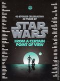 Star Wars From a Certain Point of View HC (2017 Del Rey Books) 1-1ST