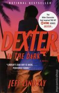Dexter In the Dark SC (2007 Novel) 1-1ST