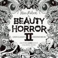 Beauty of Horror: A GOREgeous Coloring Book SC (2016-2020 IDW) By Alan Robert 2-1ST