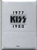 KISS 1977-1980 HC (2017 Rizzoli) 1-1ST