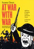 At War with War GN (2017 Seven Stories Press) 1-1ST