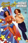 Wonder Woman '77 Meets the Bionic Woman TPB (2017 DC/Dynamite) 1-1ST