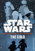 Star Wars Adventures in Wild Space: The Cold SC (2017 Lucasfilm/Disney Press) 1-1ST